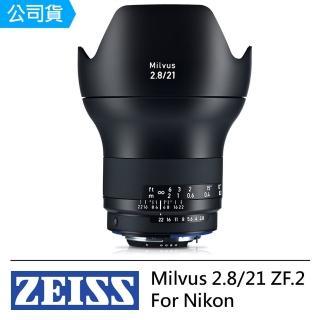 【Carl Zeiss】Milvus 2.8/21 ZF.2 For Nikon(公司貨)